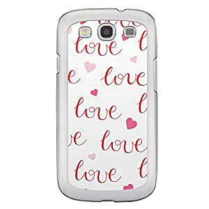 Loud Universe Samsung Galaxy S3 Love Valentine Printing Files A Valentine 41 Printed Transparent Edge Case - White/Red