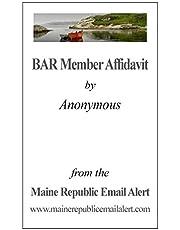 BAR Member Affidavit: by Anonymous
