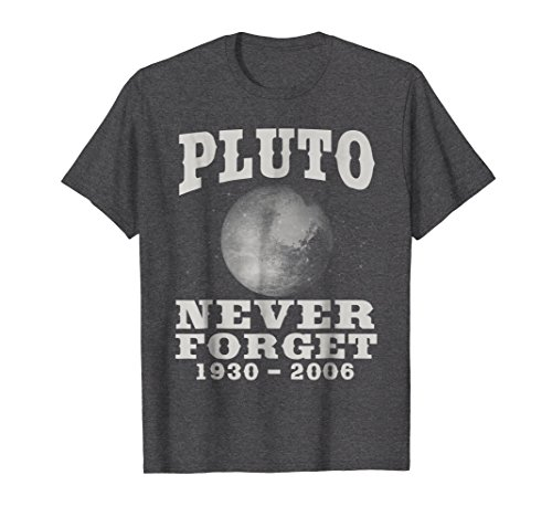 d6c68aa3a Mens Pluto Never Forget - Funny Science Geek & Space Gift T-Shirt Medium  Dark