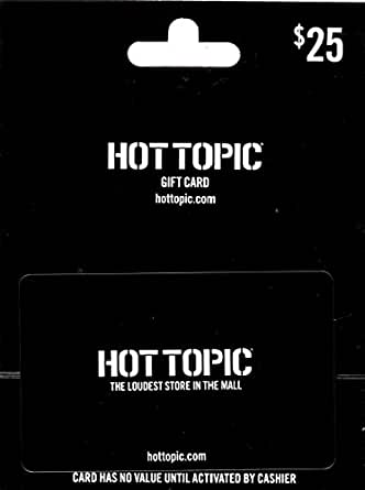 Amazon Com Hot Topic 25 Gift Card Gift Cards