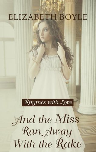 book cover of And the Miss Ran Away With the Rake