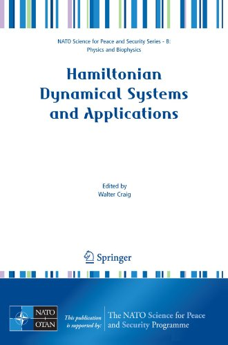 Hamiltonian Dynamical Systems and Applications: Physics and Biophysics) (NATO Science for Peace and Security Series B: Physics and Biophysics)