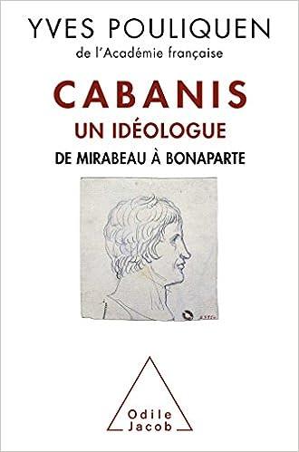 Read Cabanis, un idéologue: De Mirabeau à Bonaparte epub pdf
