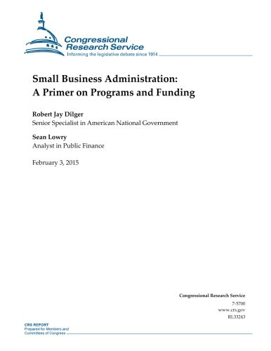 small-business-administration-a-primer-on-programs-and-funding-crs-reports