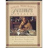 Ismail Merchant's Passionate Meals, Ismail Merchant, 0786860154