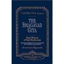 God Talks with Arjuna: The Bhagavad Gita by Paramahansa Yogananda (Aug 1 2001)