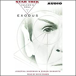 Star Trek: Exodus - The Vulcan's Soul Trilogy, Book 1 (Adapted)