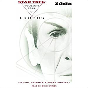 Star Trek: Exodus - The Vulcan's Soul Trilogy, Book 1 (Adapted) Audiobook