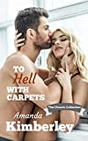 To Hell With Carpets (The Chronic Collection Book 2)