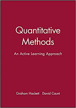 Quantitative Methods: An Active Learning Approach (Open Learning Foundation)