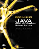 Beginning Java Game Programming, Second Edition