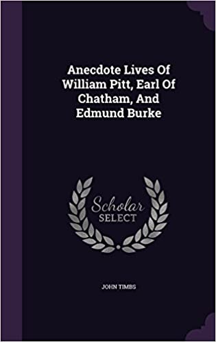 Book Anecdote Lives Of William Pitt, Earl Of Chatham, And Edmund Burke