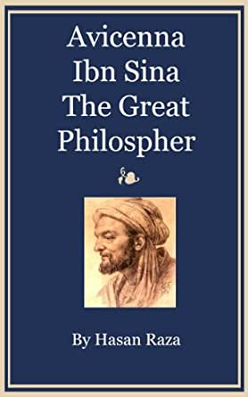 avicenna ibn sina essay Ibn-sina course number semester year name psid ibn-sina abu 'ali al-husayn ibn sina, avicenna as he is best known in europe is one of the most significant phi.