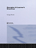 Georgian: A Learner's Grammar (Routledge Essential Grammars)