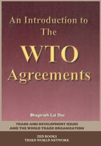 An Introduction To the WTO Agreements (Trade & Development Issues & the World Trade Organization)