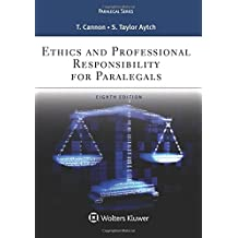 Ethics and Professional Responsibility for Paralegals (Aspen Paralegal)