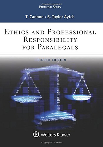 Ethics and Professional Responsibility for Paralegals (Aspen Paralegal) by Therese A. Cannon, Sybil Taylor Aytch