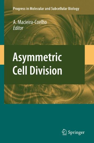 Asymmetric Cell Division (Progress in Molecular and Subcellular Biology)