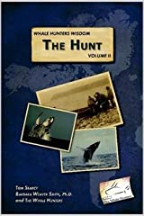 Whale Hunters Wisdom Volume II The Hunt 11.6.06 Paperback