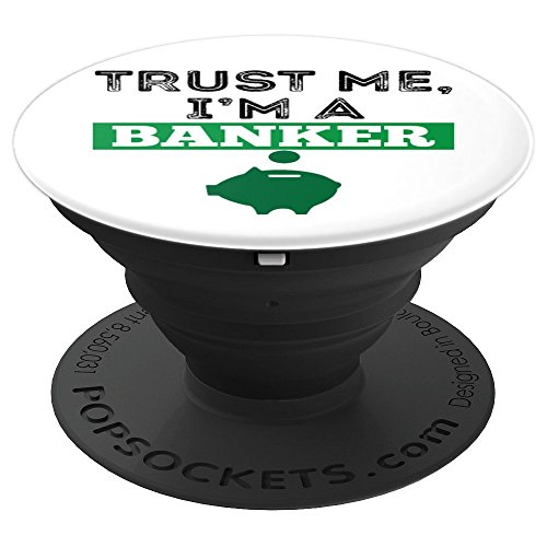 (Trust Me I'm A Banker Funny Money Pig Grip Manager Gift - PopSockets Grip and Stand for Phones and Tablets )