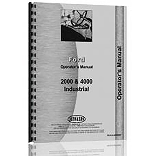 New Ford Model 2000 Gas and Diesel (4-Cyl Only) Tractor Operator's Manual