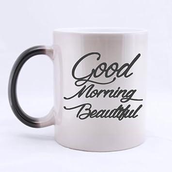 Super Shining Day Funny Quotes Good Morning Beautiful Ceramic