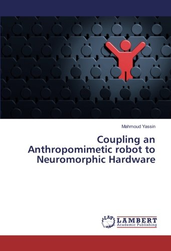 - Coupling an Anthropomimetic robot to Neuromorphic Hardware