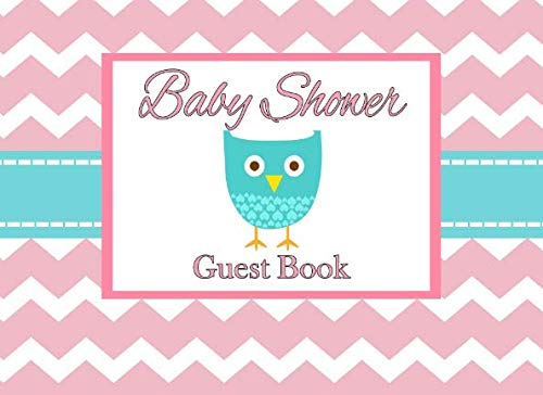 Baby Shower Guest Book: Owl Baby Pink, Advice for Parents and Gift Log (Owl Shower)