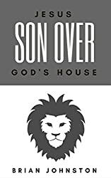 Jesus: Son Over God's House (Search For Truth Series)