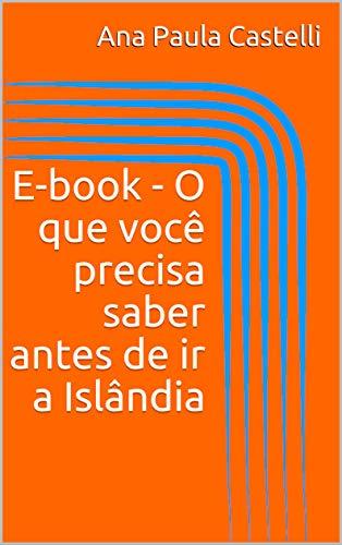 E-book - O que você precisa saber antes de ir a Islândia