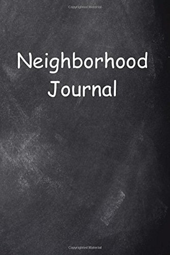 Neighborhood Journal Chalkboard Design: (Notebook, Diary, Blank Book) (Neighborhood Journals Notebooks Diaries) PDF