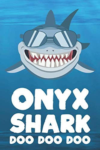 (Onyx - Shark Doo Doo Doo: Blank Ruled Name Personalized & Customized Shark Notebook Journal for Boys & Men. Funny Sharks Desk Accessories Item for ... Supplies, Birthday & Christmas Gift for Men.)