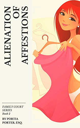 Alienation Of Affections by Portia Porter ebook deal