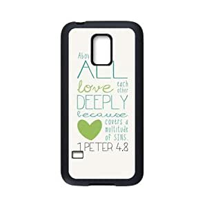 Bible Verse - Above all, love each other deeply, because love covers over a multitude of sins. I Peter 4:8 pattern for black Plastic and TPU Samsung Galaxy S5 mini case