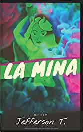 La Mina o Hay leyes que no son las leyes de la lógica: Amazon.es ...