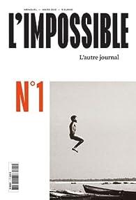 L'impossible, N° 1 : par Sabine Wespieser