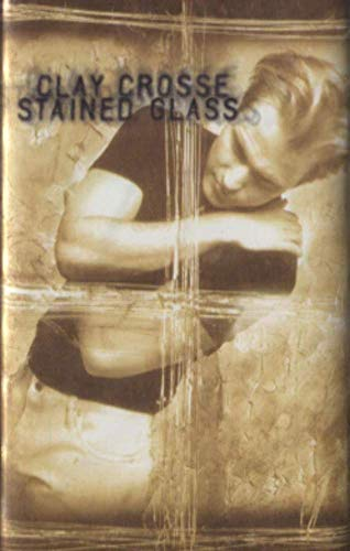Clay Crosse: Stained Glass -10437 Cassette Tape