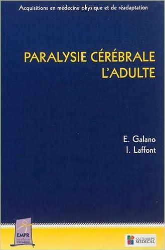 En ligne téléchargement Paralysie cérébrale : l'adulte epub pdf
