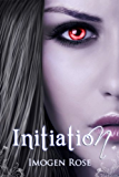 INITIATION (Bonfire Chronicles Prequel 1) (Bonfire Chronicles: Bonfire Academy)