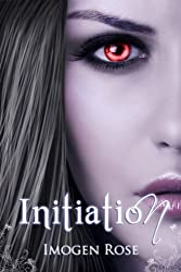INITIATION (Bonfire Chronicles Prequel 1) (English Edition)