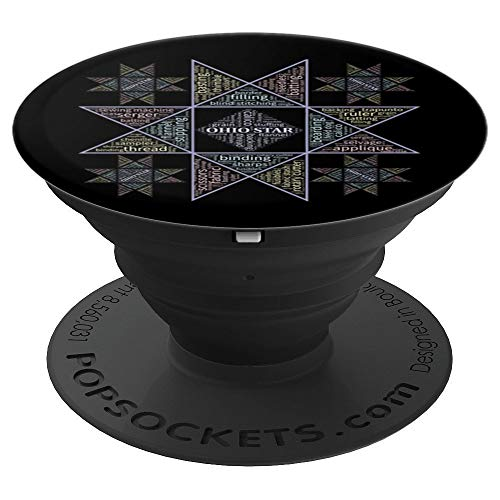 Quilter Gifts Ohio Star Quilt Pattern Quilter Gripper - PopSockets Grip and Stand for Phones and Tablets