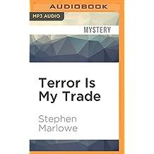 Terror Is My Trade
