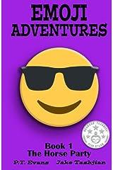 Emoji Adventures, Vol. 1: The Horse Party Paperback