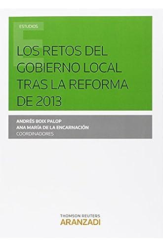 Retos Del Gobierno Local Tras La Reforma De 2013,los