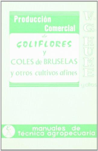 Descargar Libro Producción Comercial De Coliflores, Coles De Bruselas W. G. Hume