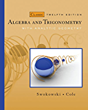 Algebra and Trigonometry with Analytic Geometry, Classic Edition (Available 2010 Titles Enhanced Web Assign)