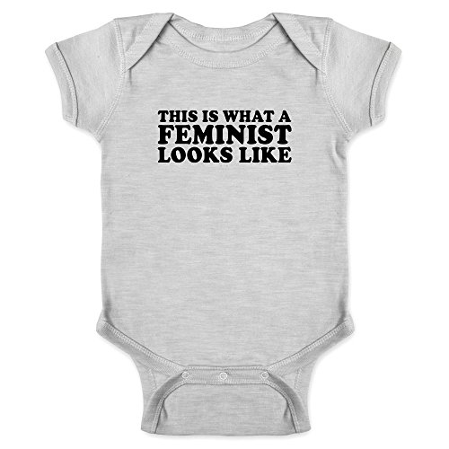Pop Threads This is What A Feminist Looks Like Gray 6M Infant Bodysuit -