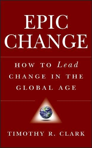 EPIC Change: How to Lead Change in the Global Age pdf epub
