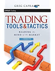 Trading Tools and Tactics: Reading the Mind of the Market + Website: 457