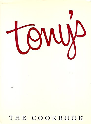 Tony's: The Cookbook